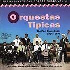 Orquestas Tipicas - Mexican-American Border Music, Vol. 4 (, 1996)