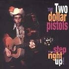 Two Dollar Pistols - Step Right Up (Live Recording, 1999)