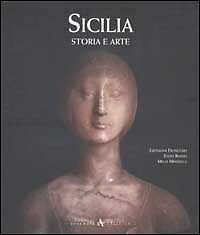 Sicilia. Storia e Arte