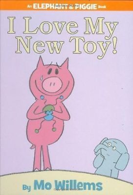 I Love My Toy An Elephant And Piggie Book,