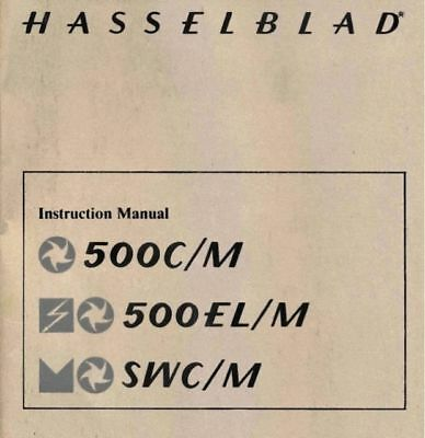 HASSELBLAD 500CM 500ELM  SWCM INST. MANUAL FREE SHIP