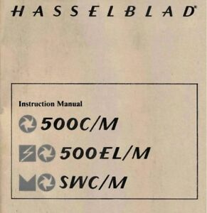 HASSELBLAD-500CM-500ELM-SWCM-INST-MANUAL-FREE-SHIP