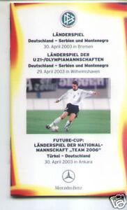2003 Allemagne - Serbie & Monténégro - Turquie Dfb A6