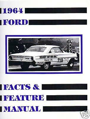 1964 Ford Galaxie Facts & Feature Manual