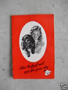 1945 Booklet How to Feed and Care for Your Dog LOOK