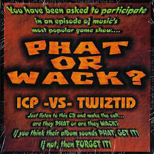 Icp (Insane Clown Posse) - Phat Or Wack?