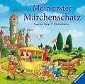 Mein erster Märchenschatz von Rosemarie Künzler-Behncke (2014, Gebundene Ausgabe)