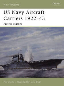 US Navy Aircraft Carriers 1922-45: Pre-w...