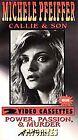 Michelle Pfeiffer 2-Pack - Callie & Son/Power, Passion & Murder (VHS, 2000, 2-Tape Set)