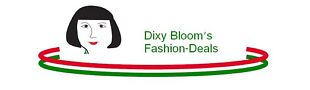 Dixy Bloom's Fashion Deals