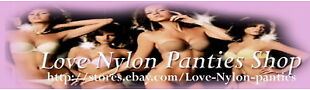 Love Nylon panties