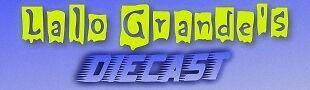 Lalo Grande's Diecast
