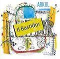 Il Bastidor von ARKUL (2009)