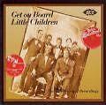 Get On Board Little Children von Various Artists (1995)
