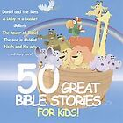 50 Great Bible Stories for Kids by Various Artists (CD, Sep-2009, C&B Media)