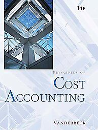 Principles-of-Cost-Accounting-by-Edward-J-Vanderbeck-2007-Hardcover
