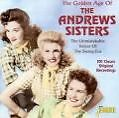 The Golden Age Of The Andrews Sisters von The Andrews Sisters (2002)