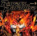 Raver's Paradise Vol. 3 - Crash Romeo
