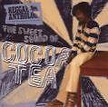 The Sweet Sound Of..-Reggae Anthology von Cocoa Tea (2008)