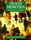 Health Promotion: Foundations for Practice by Jennie Naidoo, Jane Wills (Paperback, 1994)