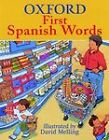 Oxford First Spanish Words by Oxford University Press (Paperback, 2002)