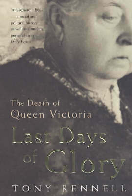 LAST DAYS OF GLORY: THE DEATH OF QUEEN VICTORIA-ExLibrary