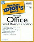 The Complete Idiot's Guide to Microsoft Office 97: Small Business Edition by Joe Kraynak (Counterpack - filled, 1998)