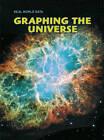 Graphing the Universe by Deborah Underwood, Isabel Thomas, Andrew Solway, Sarah Medina, Elizabeth Miles (Paperback, 2008)
