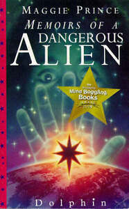 Maggie-Prince-Memoirs-of-a-Dangerous-Alien-Dolphin-Books-Book
