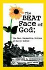 The Beat Face of God: The Beat Generation as Spirit Guides by Stephen (Paperback, 2005)