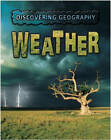 Discovering Geography: Weather by Rebecca Hunter (Paperback, 2004)