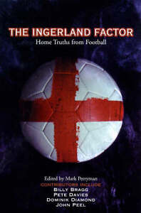 The-Ingerland-Factor-Home-Truths-from-Football-Perryman-Mark-Very-Good-18401