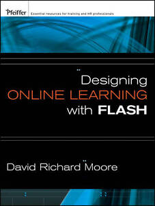 Designing-Online-Learning-with-Flash-Moore-David-Richard-New-Condition