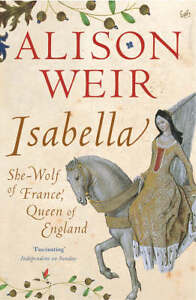 Isabella-She-Wolf-of-France-Queen-of-England-Alison-Weir-Used-Good-Book