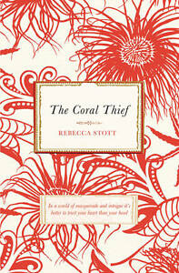 The-Coral-Thief-Rebecca-Stott-Used-Good-Book