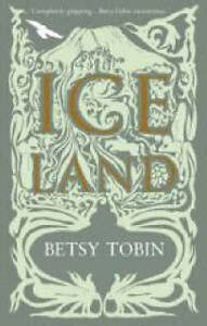 Betsy-Tobin-Ice-Land-Book
