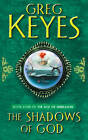 The Shadows of God by Greg Keyes (Paperback, 2013)
