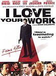 I Love Your Work (DVD, 2006)