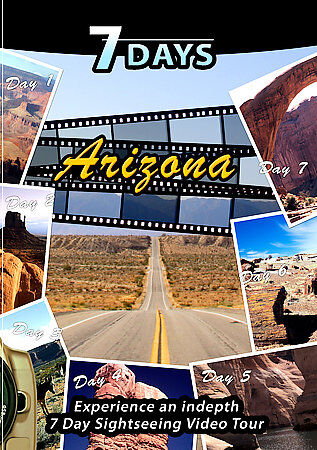 7 days arizona dvd 2008 experience an in depth 7 day sightseeing video tour