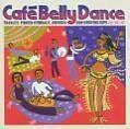 Cafe Bellydance von Various Artists (2006)