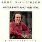John McCutcheon - Water from Another Time (2000)