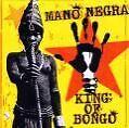 King Of Bongo von Mano Negra (1991)