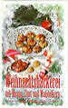 Weihnachtsbäckerei mit Honig, Zimt und Mandelkern von Irmi Hofmann (2000, Gebundene Ausgabe)