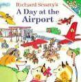 Richard Scarry's a Day at the Airport von Richard Scarry und Huck Scarry (2001, Taschenbuch)