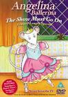 Angelina Ballerina - The Show Must Go On (DVD, 2003)