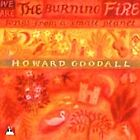 Howard Goodall - We Are The Burning Fire (Songs From A Small Planet) (CD 2000)