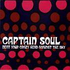 Captain Soul - Beat Your Crazy Head Against the Sky (2001)