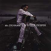 Ms Dynamite  A Little Deeper Explicit Version CD 2002 - <span itemprop='availableAtOrFrom'>CARDIFF, Cardiff, United Kingdom</span> - Ms Dynamite  A Little Deeper Explicit Version CD 2002 - CARDIFF, Cardiff, United Kingdom