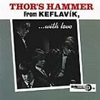 Thor's Hammer - From Keflavik With Love (2001)