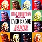 Monroe and Mansfield - Dyed Blondes (2000)